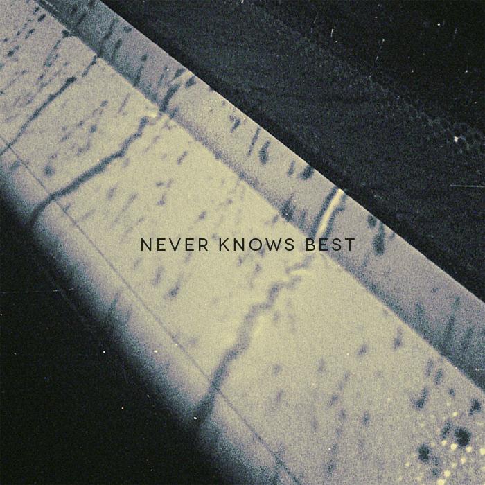 NeverKnowsBest1